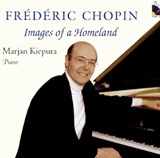 Pianist Marjan Kiepura plays rare and familiar repertoire by Frédéric Chopin
